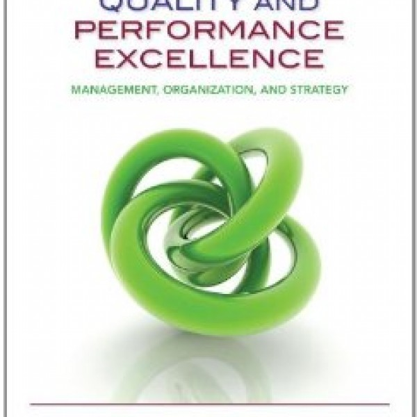 Test Bank for Quality And Performance Excellence 7/E by Evans