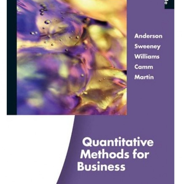Solution Manual for Quantitative Methods For Business 11/E by Anderson