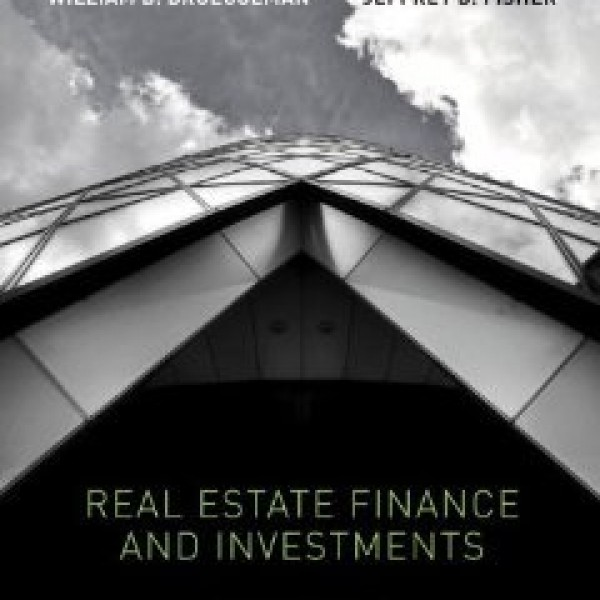 Solution Manual for Real Estate Finance And Investments 14/E by Brueggeman