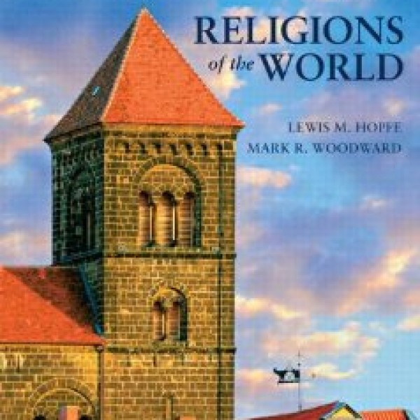 Test Bank for Religions Of The World 12/E by Hopfe