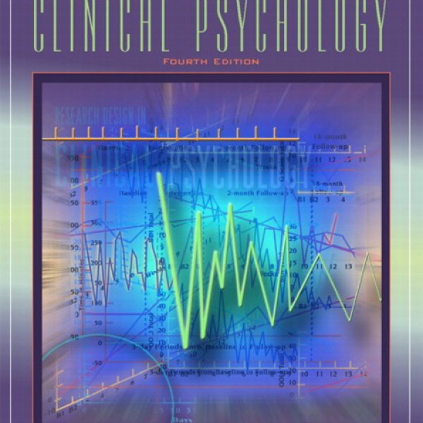 Test bank for Research Design In Clinical Psychology 4/E by Kazdin