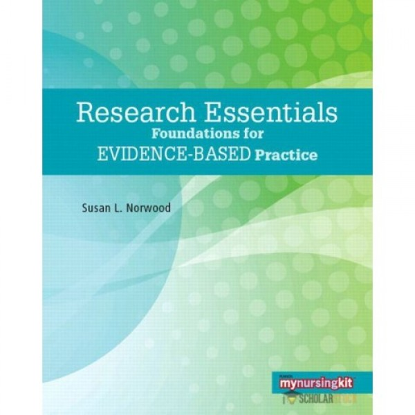 Test Bank for Research Essentials Foundations For Evidence-Based Practice 1/E by Norwood