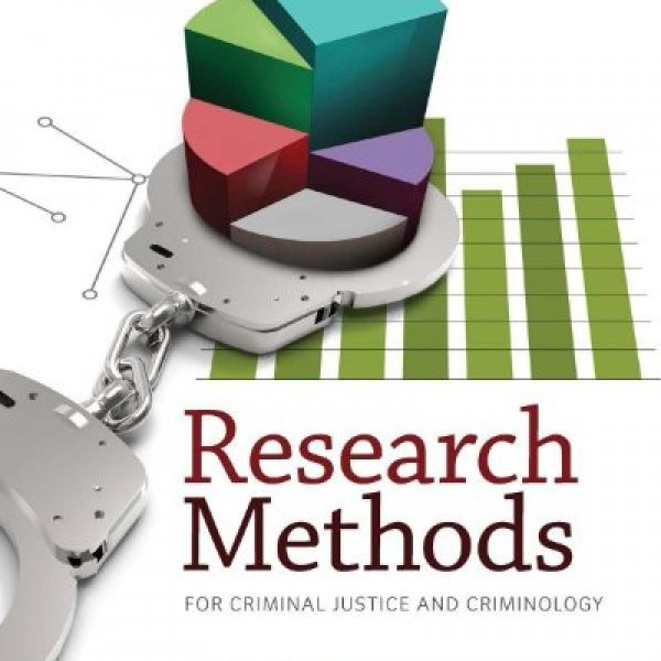 Test Bank for Research Methods For Criminal Justice And Criminology 7/E by Maxfield