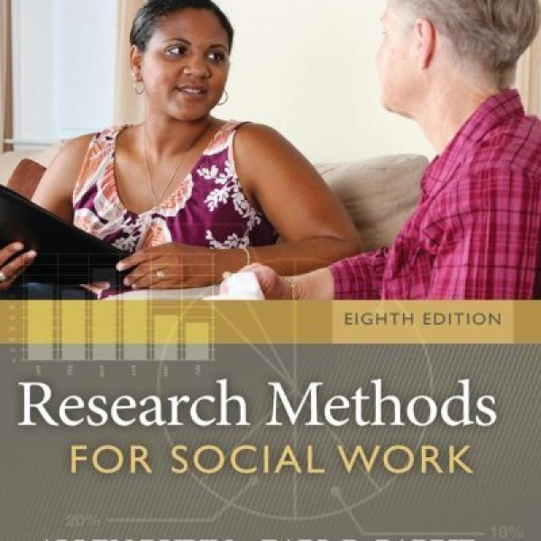 Test bank for Research Methods For Social Work 8/E by Rubin