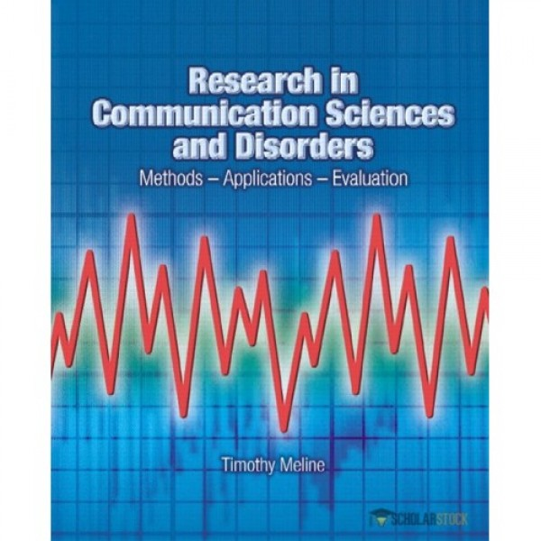 Test Bank for Research In Communication Sciences And Disorders Methods-Applications-Evaluations 1/E by Meline