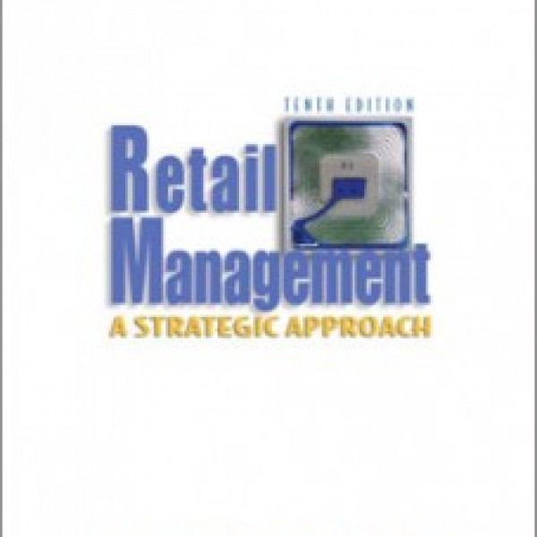 Test Bank for Retail Management A Strategic Approach 10/E by Berman