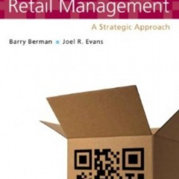 Test Bank for Retail Management A Strategic Approach 12/E by Berman