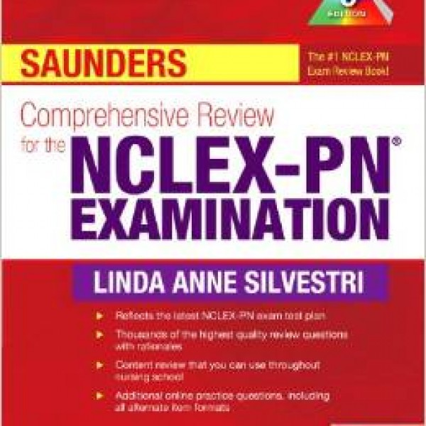 Test Bank for Saunders Comprehensive Review For The Nclex-Pn Examination 5/E by Silvestri