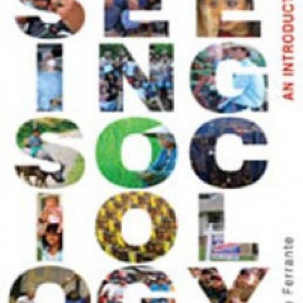 Test Bank for Seeing Sociology An Introduction 1/E by Ferrante