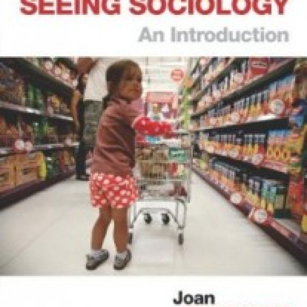 Test Bank for Seeing Sociology An Introduction 2/E by Ferrante