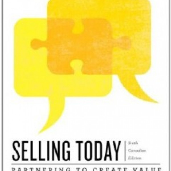 TestBank for Selling Today Creating Customer Value 6/E Canadian Edition by Manning