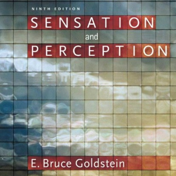 Solution Manual for Sensation And Perception 9/E by Goldstein