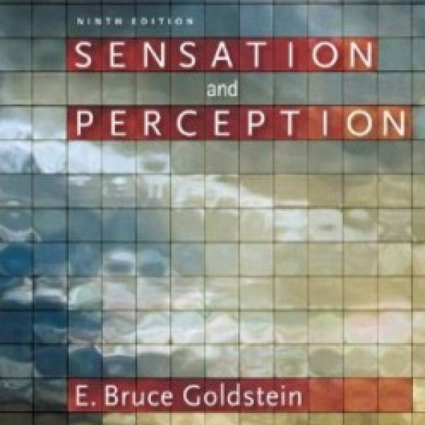 TestBank for Sensation And Perception 9/E by Goldstein