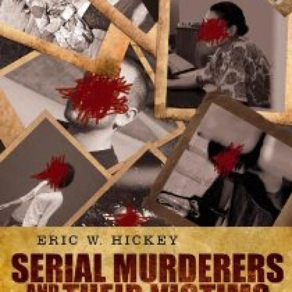 Test Bank for Serial Murderers And Their Victims 6/E by Hickey