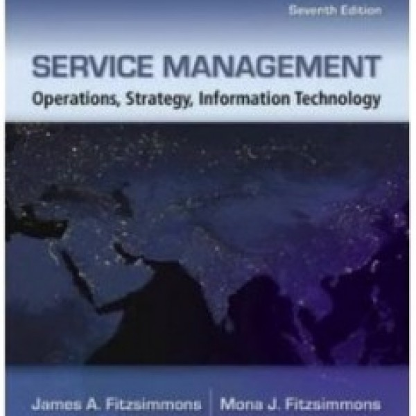 TestBank for Service Management 7/E by Fitzsimmons
