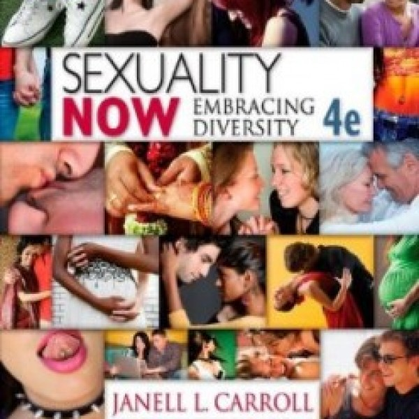 TestBank for Sexuality Now Embracing Diversity 4/E by Carroll