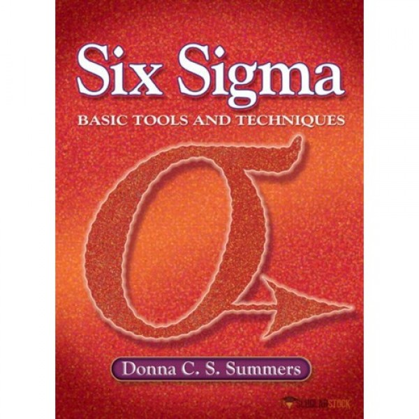 Test Bank for Six Sigma Basic Tools And Techniques (Neteffect) 1/E by Summers