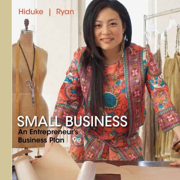 Solution Manual for Small Business An Entrepreneurs Business Plan 9/E by Hiduke