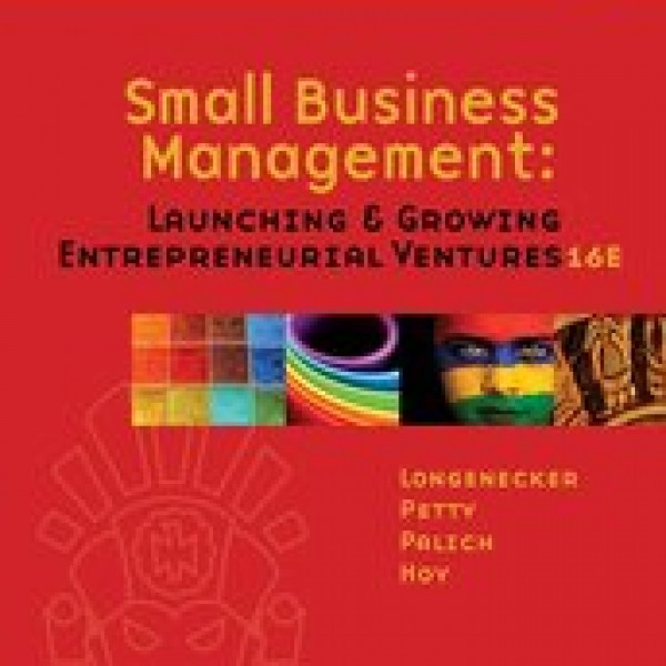 Test Bank for Small Business Management Launching And Growing Entrepreneurial Ventures 16/E by Palich