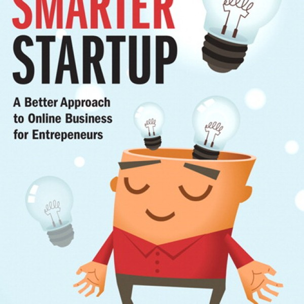 Solution Manual for Smarter Startup, The: A Better Approach To Online Business For Entrepreneurs 1/E by Cabage