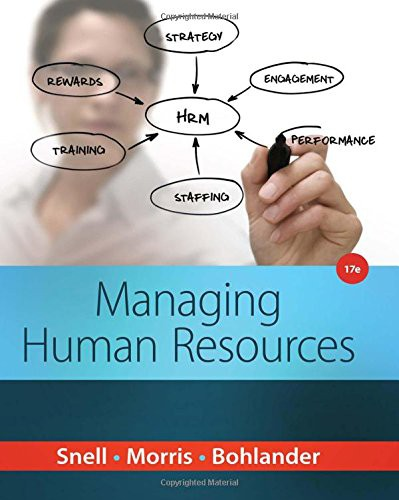 2015 Managing Human Resources, 17th Edition Test Bank