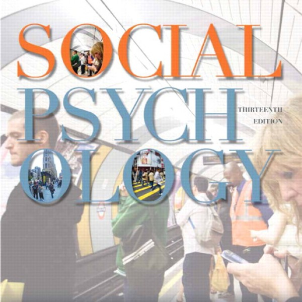 Test bank for Social Psychology 13/E by Baron