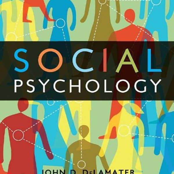 Solution Manual for Social Psychology 7/E by Delamater