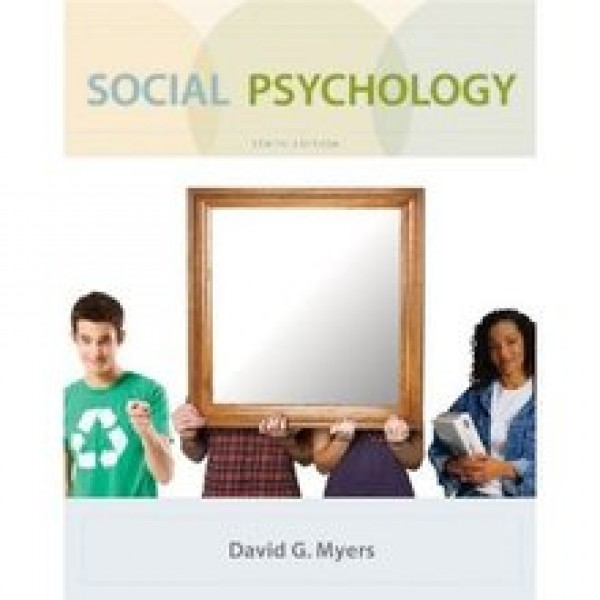 Test Bank for Social Psychology 10/E by Myers