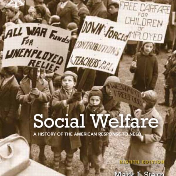 Test Bank for Social Welfare: A History Of The American Response To Need 8/E by Stern