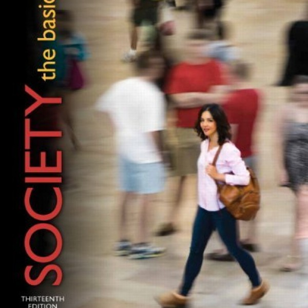 Test bank for Society The Basics 13/E by Macionis