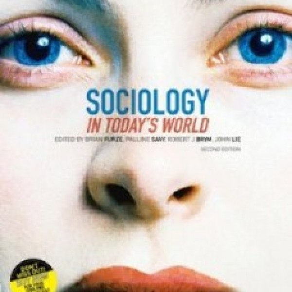TestBank for Sociology In Todays World 2/E by Furze