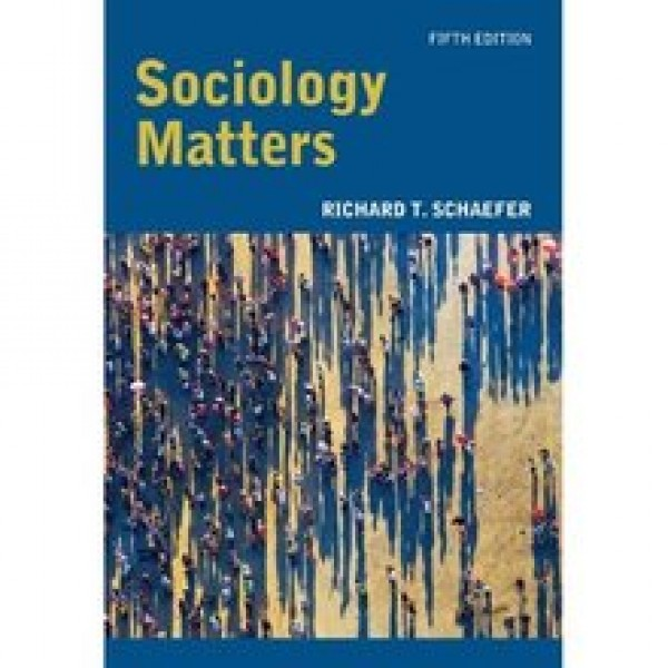 TestBank for Sociology Matters 5/E by Schaefer