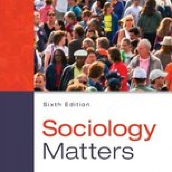 TestBank for Sociology Matters 6/E by Schaefer