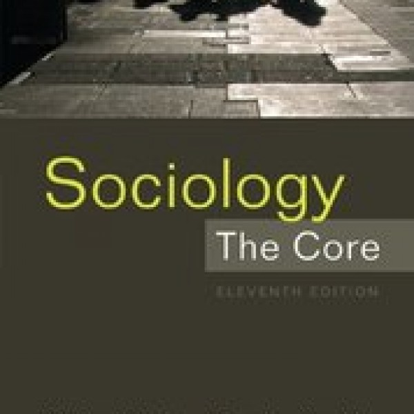 TestBank for Sociology The Core 11/E by Hughes