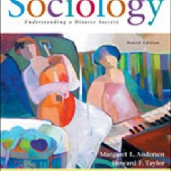 TestBank for Sociology Understanding A Diverse Society 4/E by Andersen