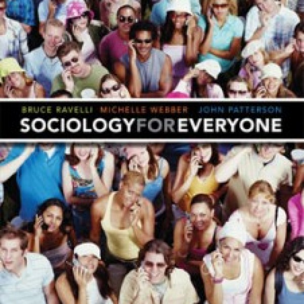 TestBank for Sociology For Everyone 1/E Canadian Edition by Ravelli
