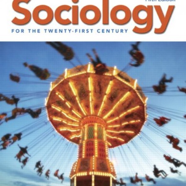 Solution Manual for Sociology For The Twenty-First Century 5/E by Curry