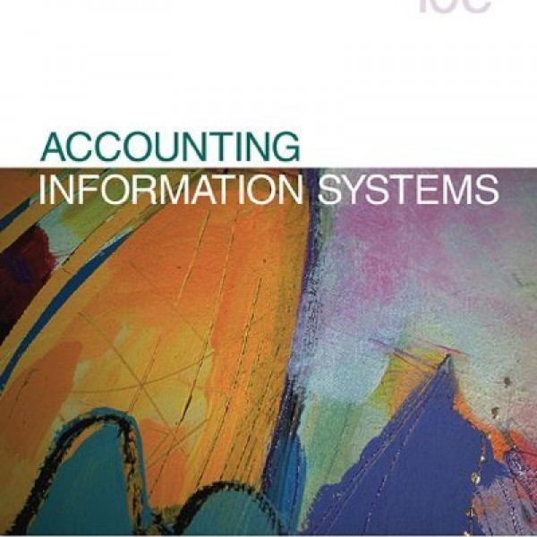 Solution manual for Accounting Information System 10/E by Dull (Comprehensive Textbook Problems Solutions -All Chapters)
