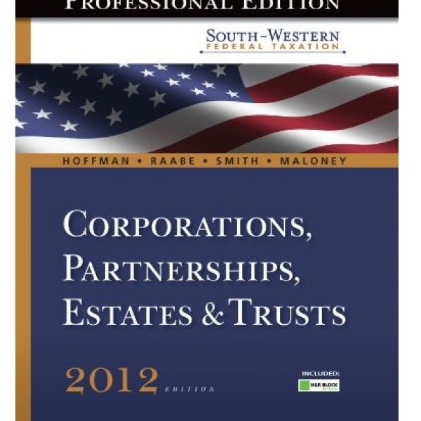 Solution Manual for South Western Federal Taxation 2012 Corporations Partnerships Estates And Trusts 35/E by Hoffman