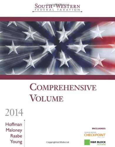 South Western Federal Taxation 2014 Comprehensive 37th Edition By Hoffman, Maloney, Raabe, Young - Test Bank