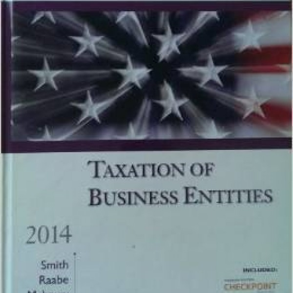 Test Bank for South-Western Federal Taxation 2014 17/E Taxation of Business Entities by Smith