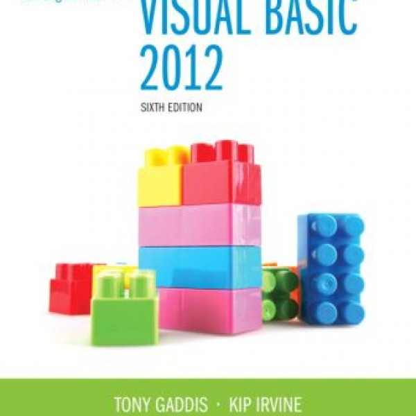 Test Bank for Starting Out With Visual Basic 2012 6/E by Gaddis