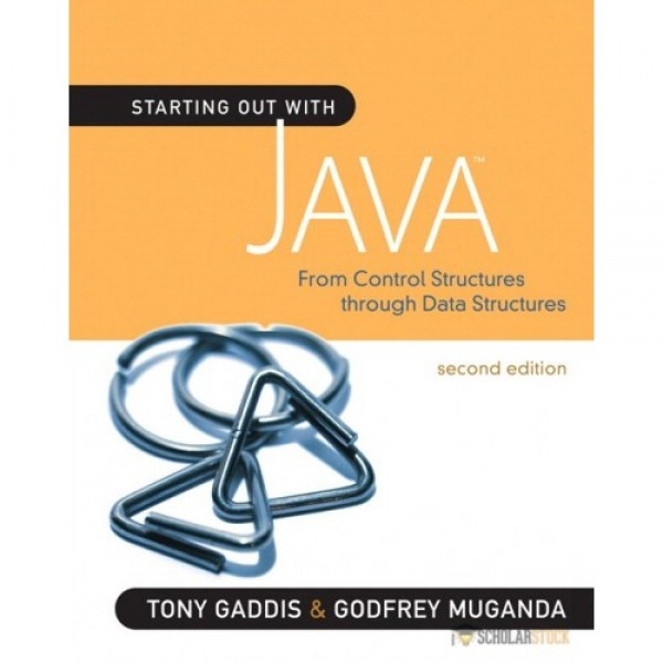 Test Bank for Starting Out With Java From Control Structures Through Data Structures 2/E by Gaddis
