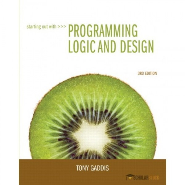 Test Bank for Starting Out With Programming Logic And Design 3/E by Gaddis