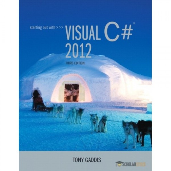 Test Bank for Starting Out With Visual C# 2012 3/E by Gaddis