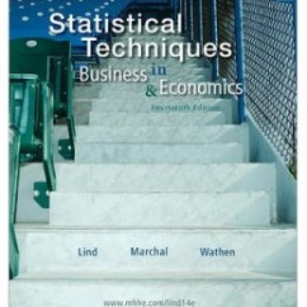 Test Bank for Statistical Techniques In Business And Economics 14/E by Lind