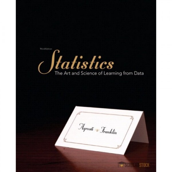 Test Bank for Statistics 3/E by Agresti