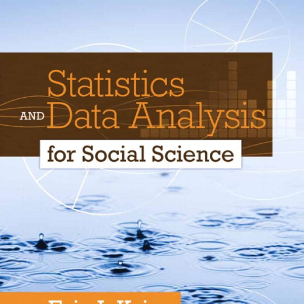 Test Bank for Statistics And Data Analysis For Social Science 1/E by Krieg