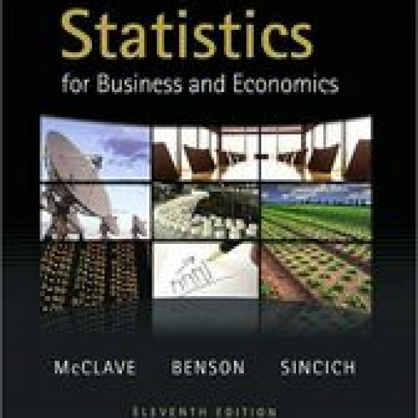 Test Bank for Statistics For Business And Economics 11/E by Mcclave