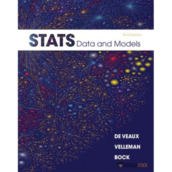 Test Bank for Stats Data And Models 3/E by Deveaux